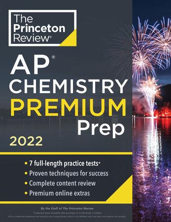Princeton Review AP Chemistry Premium Prep, 2022 by The Princeton Review