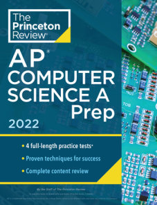 Princeton Review AP Computer Science A Prep, 2022