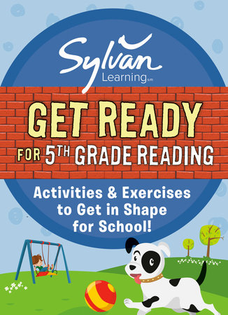 Get Ready for 5th Grade Reading by Sylvan Learning