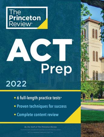 Princeton Review ACT Prep, 2022 by The Princeton Review