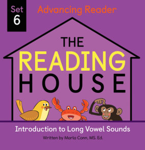 The Reading House Set 6: Introduction to Long Vowel Sounds