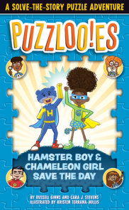Puzzlooies! Hamster Boy and Chameleon Girl Save the Day