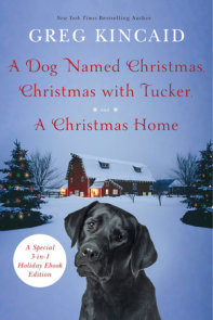 A Dog Named Christmas, Christmas with Tucker, and A Christmas Home