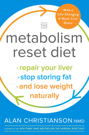 The Metabolism Reset Diet by Dr. Alan Christianson