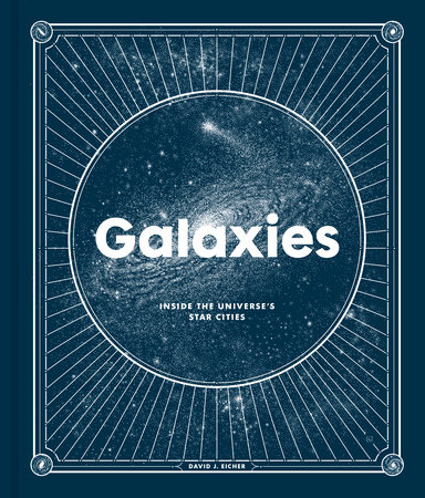 Galaxies by David J. Eicher