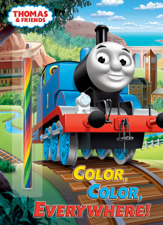 Color, Color, Everywhere! (Thomas & Friends) by Golden Books