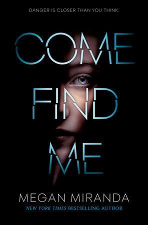 Come Find Me by Megan Miranda