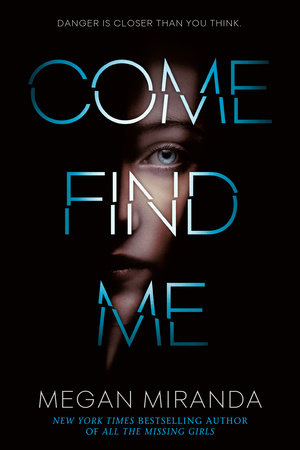 Come Find Me by Megan Miranda