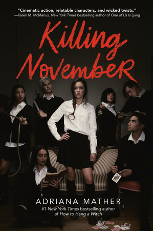 Killing November by Adriana Mather