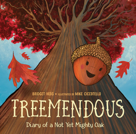 Treemendous by Bridget Heos