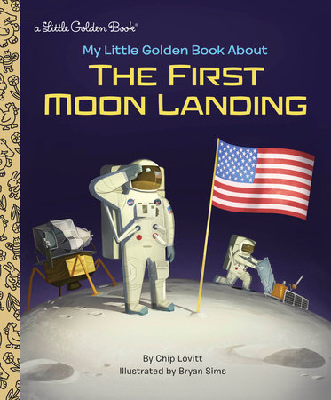 My Little Golden Book About the First Moon Landing by Charles Lovitt