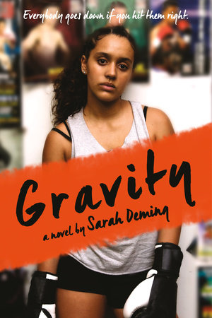 Gravity by Sarah Deming