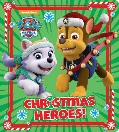 Christmas Heroes! (PAW Patrol) by Random House