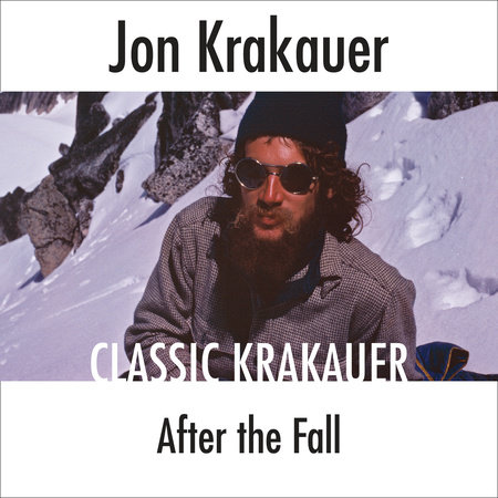 After the Fall by Jon Krakauer