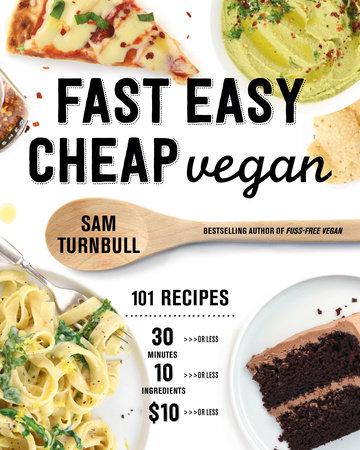Fast Easy Cheap Vegan by Sam Turnbull