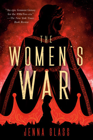 The Women's War by Jenna Glass