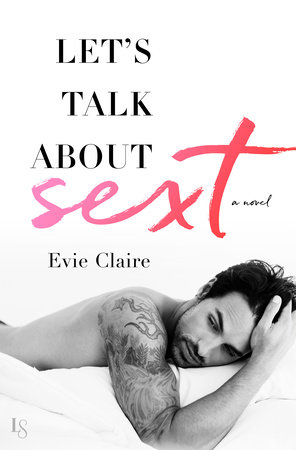 Let's Talk About Sext by Evie Claire