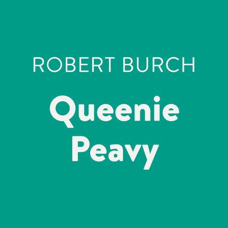 Queenie Peavy by Robert Burch