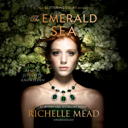 The Emerald Sea by Richelle Mead