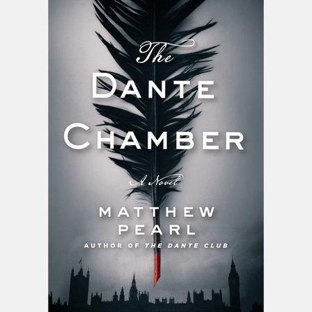 cecb08291eda The Dante Chamber by Matthew Pearl   PenguinRandomHouse.com: Books