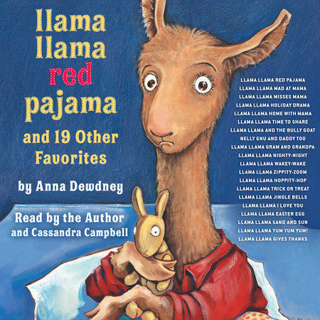 Llama Llama Red Pajama and 19 Other Favorites by Anna Dewdney