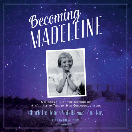 Becoming Madeleine by Charlotte Jones Voiklis and Léna Roy