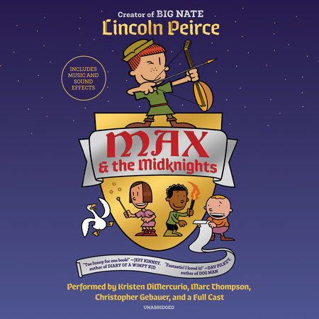 Max and the Midknights by Lincoln Peirce