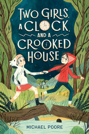 Two Girls, a Clock, and a Crooked House by Michael Poore