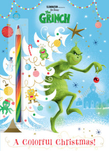 A Colorful Christmas! (Illumination's The Grinch)