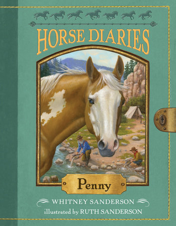 Horse Diaries #16: Penny by Whitney Sanderson; illustrated by Ruth Sanderson