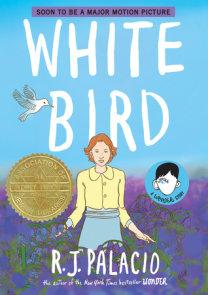 White Bird: A Wonder Story (A Graphic Novel)