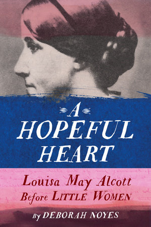 A Hopeful Heart by Deborah Noyes