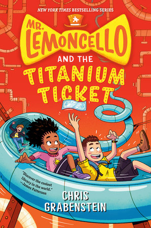 Mr. Lemoncello and the Titanium Ticket by Chris Grabenstein