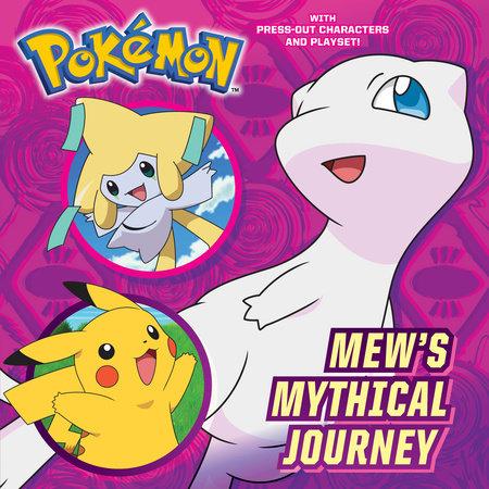 Mew's Mythical Journey (Pokémon) by C. J. Nestor