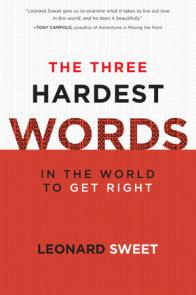 The Three Hardest Words