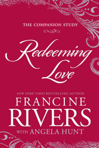 Redeeming Love: The Companion Study