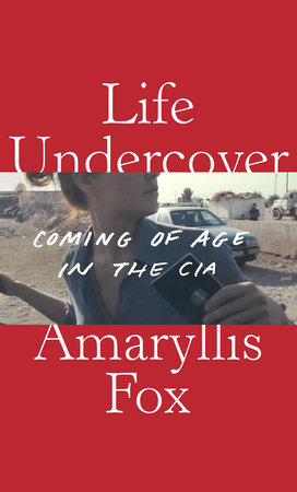 Life Undercover by Amaryllis Fox