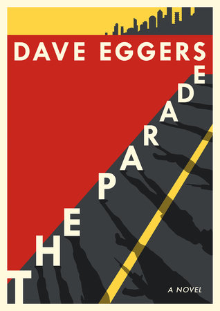 The Parade by David Eggers