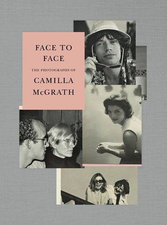 Face to Face by Camilla McGrath, Andrea Di Robilant, Griffin Dunne, Vincent Fremont, Harrison Ford, Fran Lebowitz and Jann Wenner
