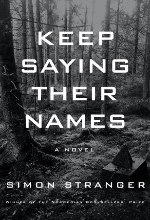 Keep Saying Their Names by Simon Stranger