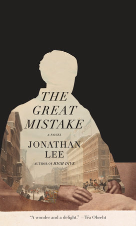 The Great Mistake by Jonathan Lee