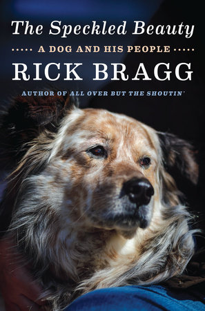The Speckled Beauty by Rick Bragg