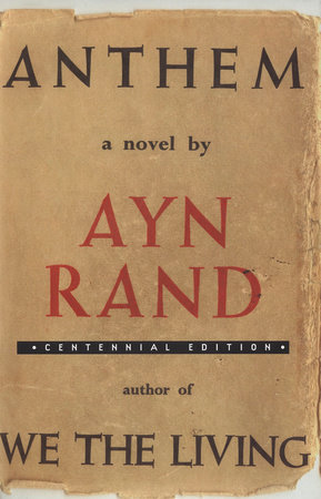 Anthem By Ayn Rand 9780525948933 Penguinrandomhouse Com Books