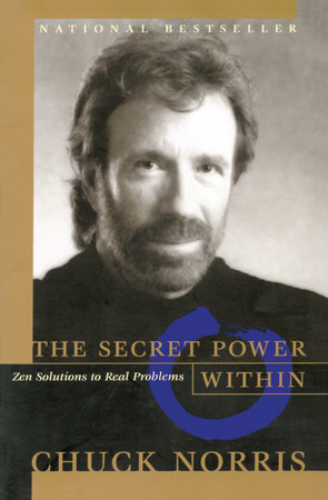 The Secret Power Within by Chuck Norris