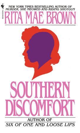 Southern Discomfort by Rita Mae Brown