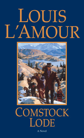 Comstock Lode by Louis L'Amour