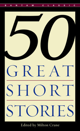 Fifty Great Short Stories by Milton Crane