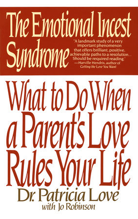 The Emotional Incest Syndrome by Dr. Patricia Love