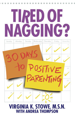 Tired of Nagging? by Virginia Stowe