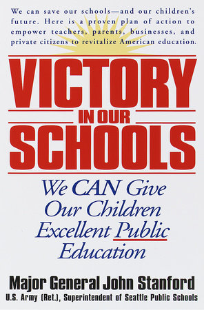 Victory in Our Schools by John Stanford